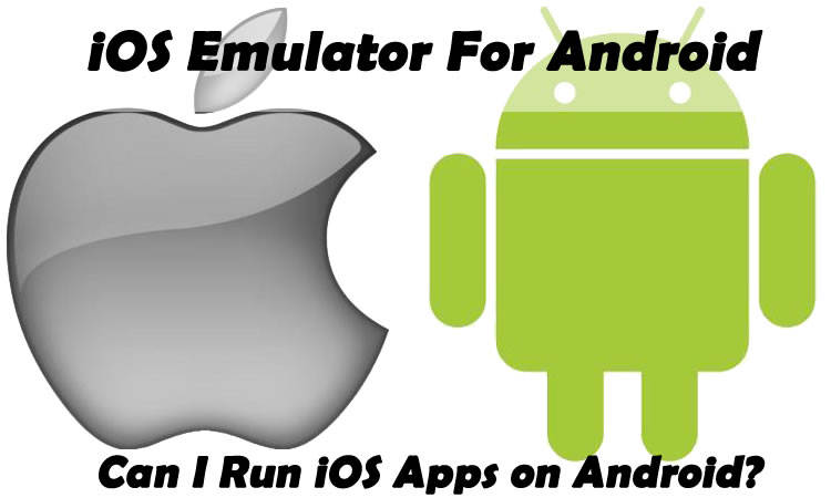 iOS Emulator for Android
