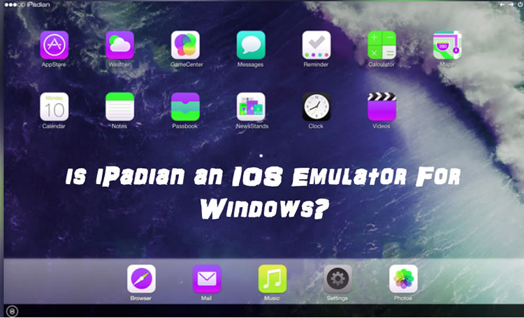 iPadian as an IOS Emulator for PC