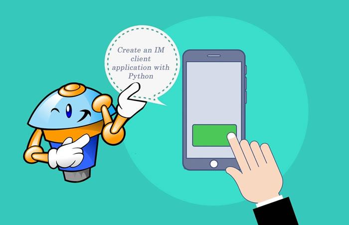 Create an IM Client App with Python