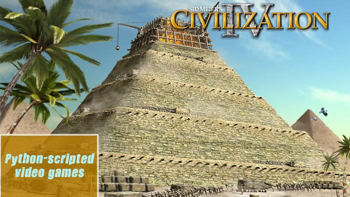 Python-scripted video games - Civilization IV