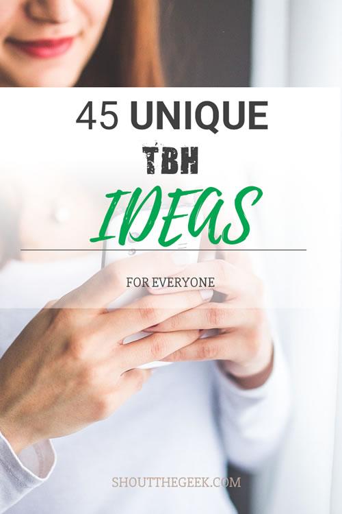 45 Unique TBH Messages