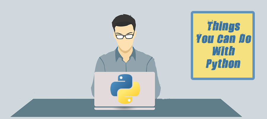 Things You Can Do With Python